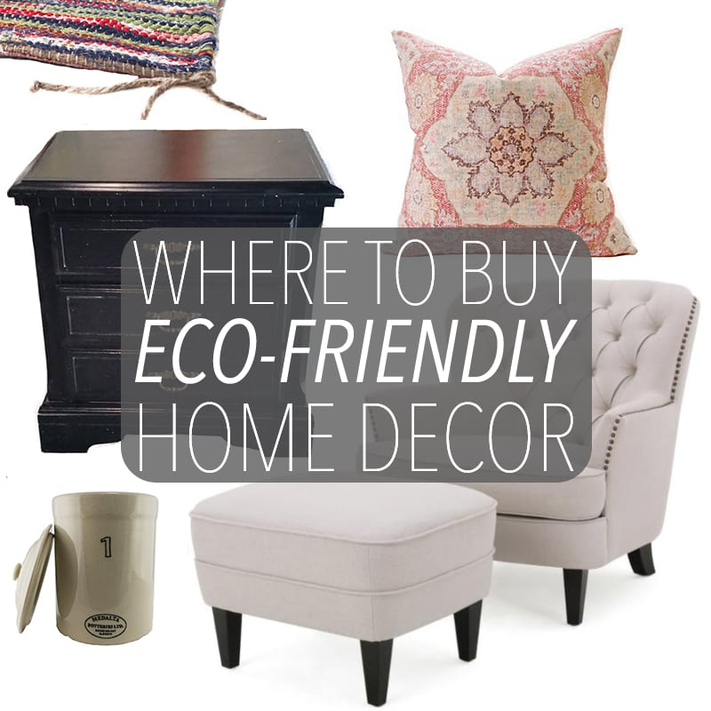 Eco Home Decor: Where To Buy Eco-Friendly Home