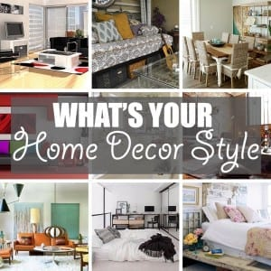What's Your Home Decor Style