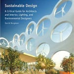 Want to learn more about sustainable building practices? Check out Sustainable Design by David Bergman.