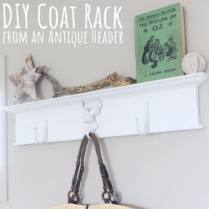 DIY Coat Rack from an Antique Header