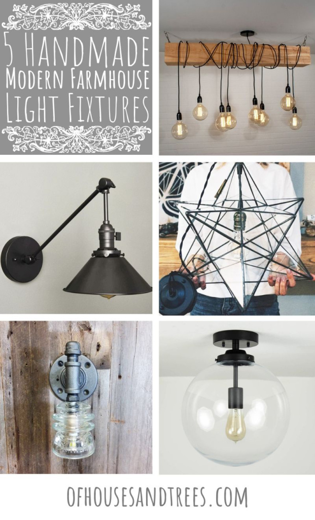 Looking for modern farmhouse light fixtures? Well, these five beauties are the real deal as they were all handmade!
