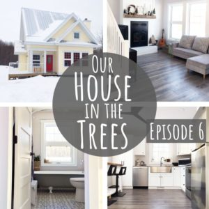 Eco-Friendly Home Tour | Our House in the Trees | Episode 6