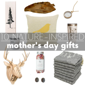 10 Nature-Inspired Mother's Day Gifts