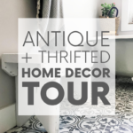 Raise your hand if you love antique home decor. Raised both hands? You've come to the right place! Here's a home tour featuring antique and thrifted finds.