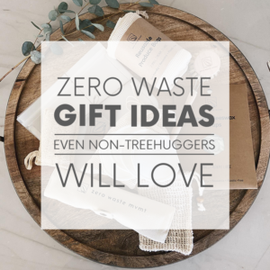 Plastic-free and made by awesome, earth-friendly individuals and brands, you can find zero waste gifts for every person on your shopping list!